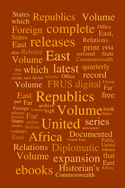 Word cloud generated from 20 newly digitized Foreign Relations         volumes