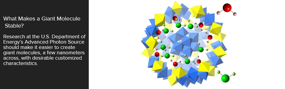 What Makes a Giant Molecule Stable?