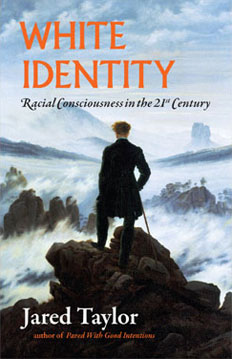 White Identity by Jared Taylor