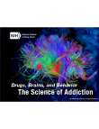 Picture of Drugs, Brains, and Behavior: The Science of Addiction