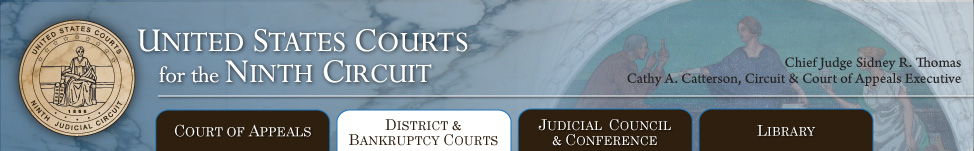Ninth Circuit District & Bankruptcy Courts