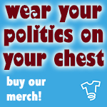 Wear Your Politics on Your Chest