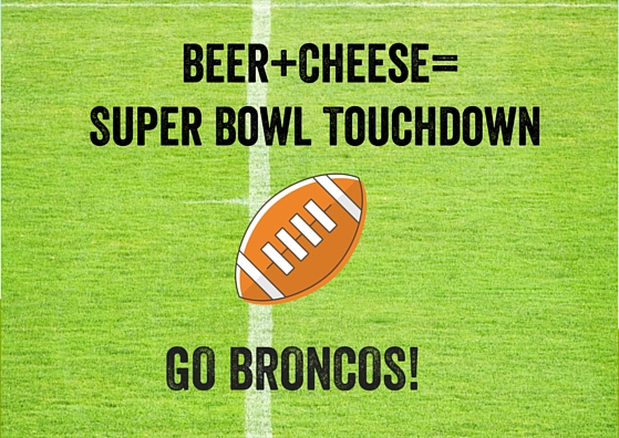 Beer+Cheese=Super Bowl Touchdown