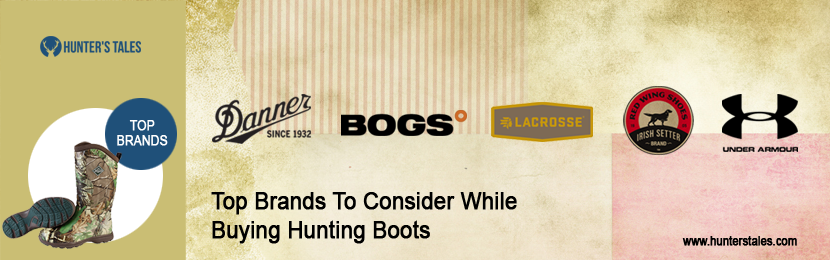 Top Brands To Consider While Buying Best Hunting Boots