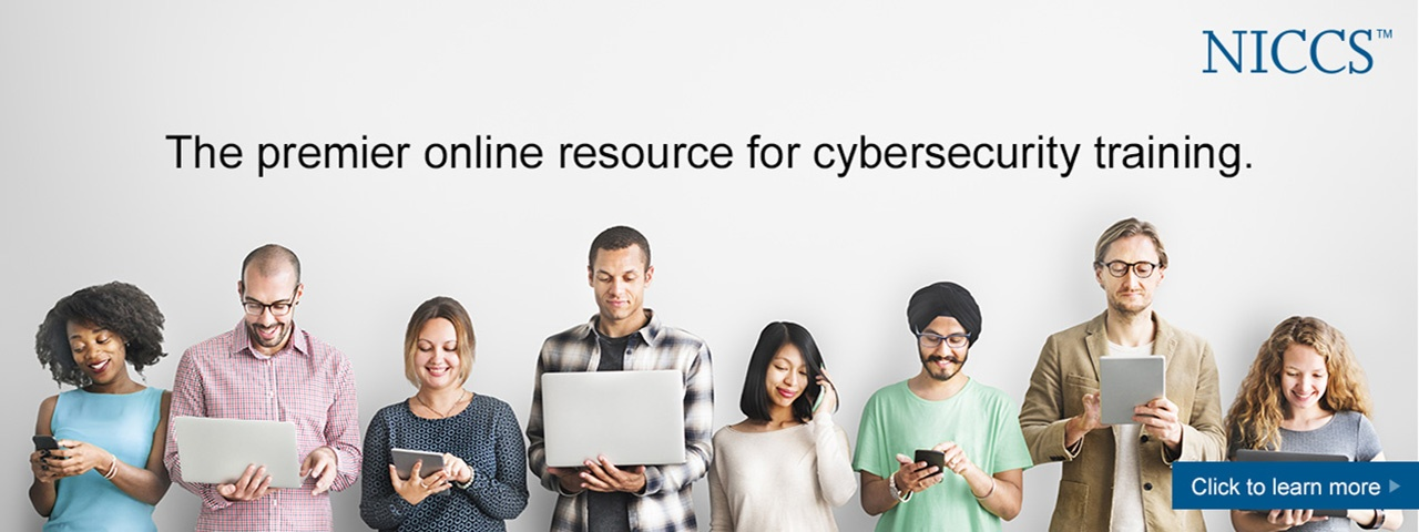 NICCS: The premier online resource for cybersecurity training. Click to learn more.