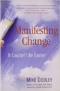 Mike Dooley's book - Manifesting Change