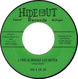 The 4 of Us, I Feel a Whole Lot Better (Hideout H-1012)