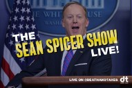Watch the Sean Spicer Show Live!