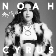 Stay Together by Noah Cyrus