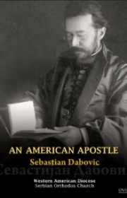 An American Apostle, Sebastian Dabovic on DVD