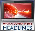 Dunya News Headlines