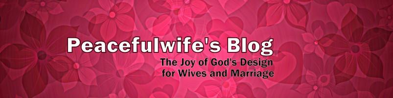 Peacefulwife's Blog