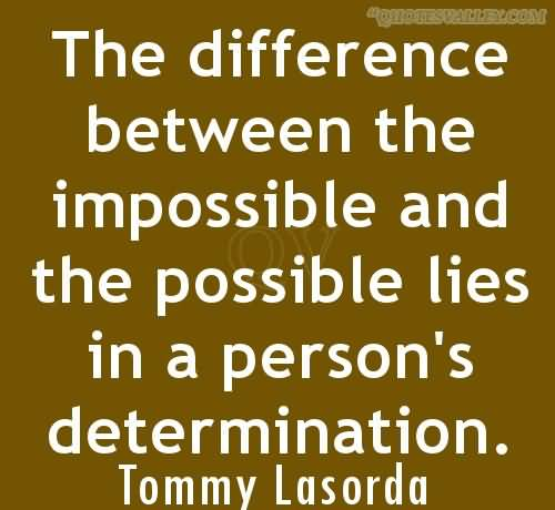 The Difference Between the Impossible Quote