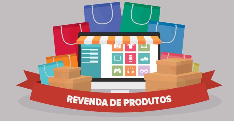 Como ganhar dinheiro revendendo produtos
