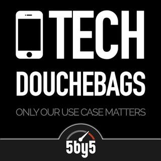 Tech Douchebags