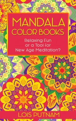 BOOKLET - Mandala Color Books: Relaxing Fun or A Tools for New Age Meditation?