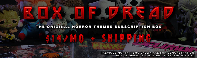 Get Your Box of Dread Now