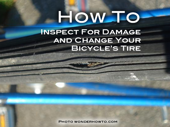 How to Inspect For Damage and Change Your Bicycle's Tire