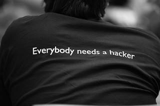 Everybody needs a hacker
