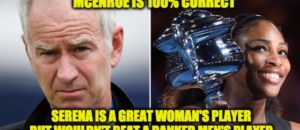 John McEnroe was Right About Serena Williams…Here's Why