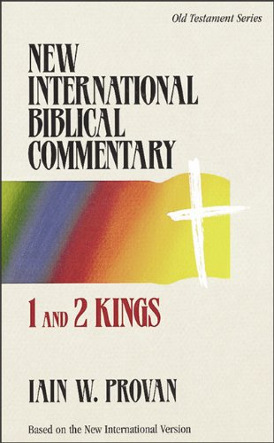 Iain Provan: 1 and 2 Kings (New International Biblical Commentary)