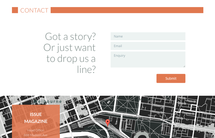 Let users submit a story before without ever leaving your contact page with the embedded contact form.