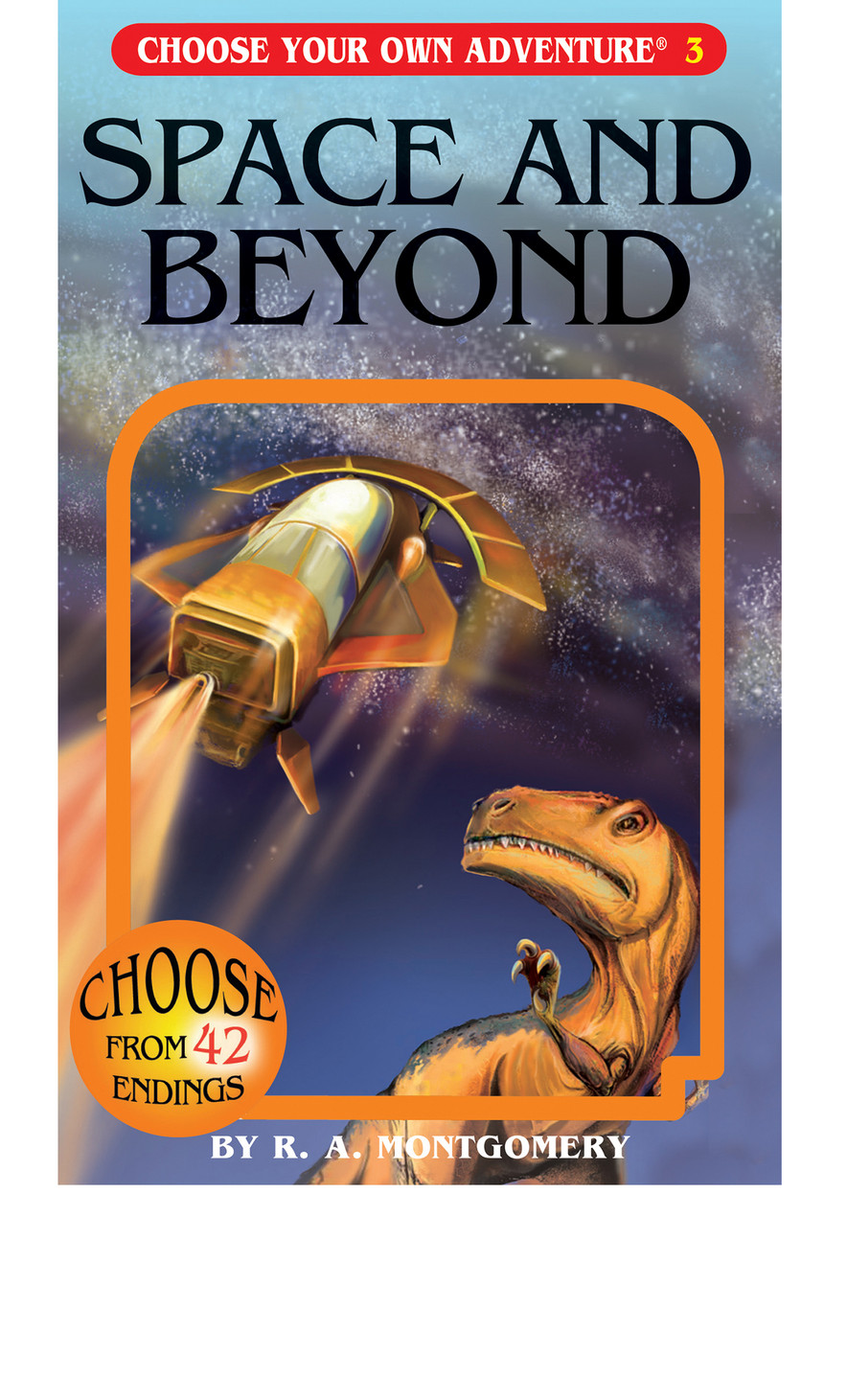 Choose Your Own Adventure #3 Space and Beyond