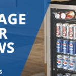 Beverage Center Reviews 2017 – The Buyers Guide