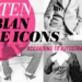 Top 10 Lesbian Fashion & Style Icons