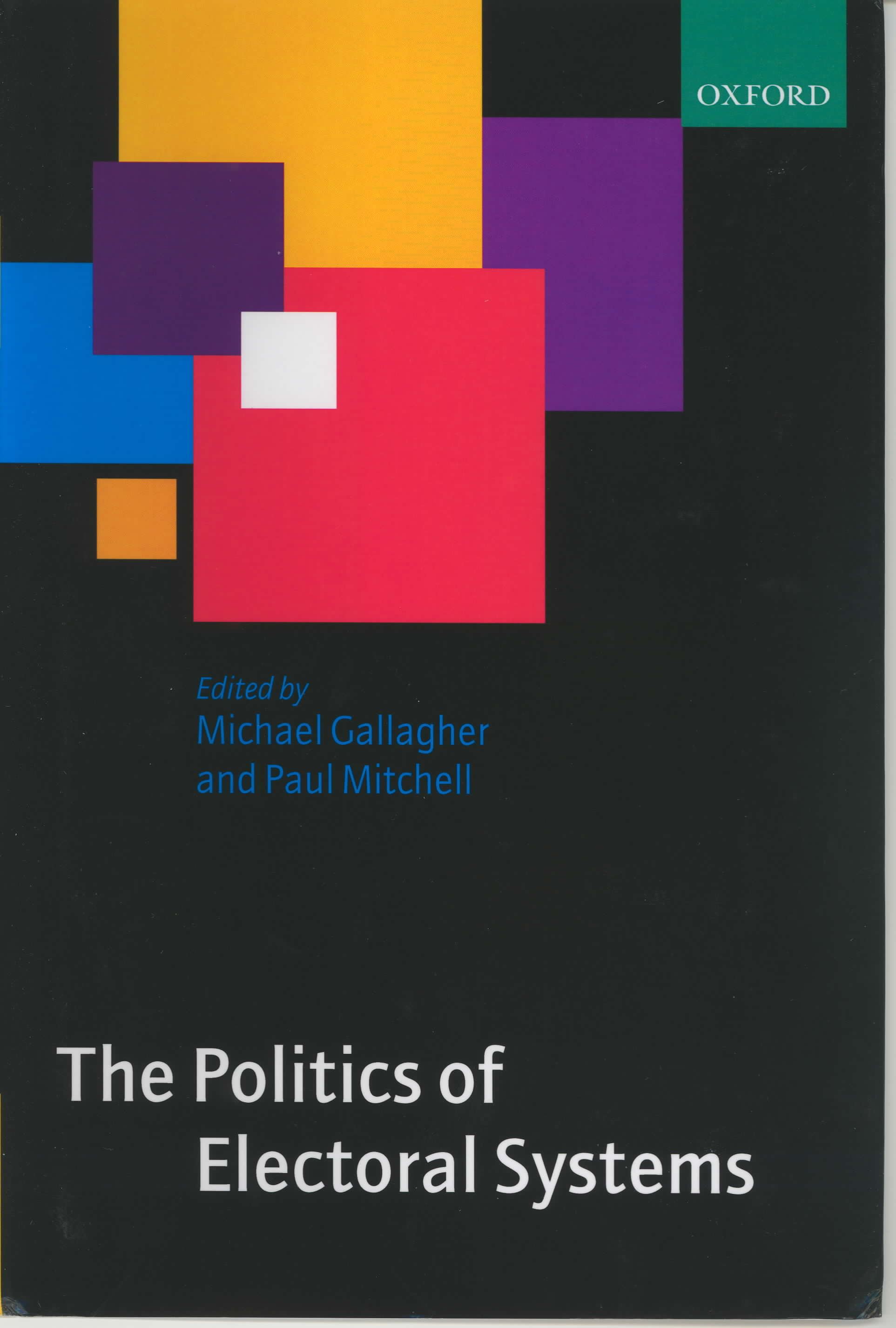 Cover of the book 'The Politics of Electoral Systems'