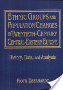 Ethnic Groups and Population Changes in Twentieth-Century Central-Eastern Europe