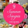 9 Wild and Outrageous Sangria Recipes for Summer