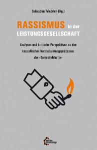 Cover: Sebastian Friedrich (Hg.): Rassismus in der Leistungsgesellschaft