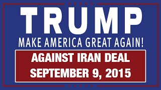 Donald Trump Speech at Tea Party Rally Against Iran Deal