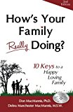 How's Your Family Really Doing?: 10 Keys to a Happy Loving Family