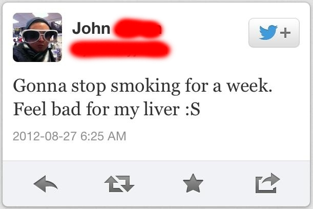 stupid people -stop smoking it bad for the liver