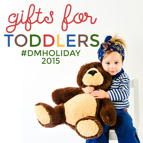 GIFTS FOR TODDLERS 2015 1 Daily Mom Parents Portal
