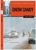 Snow Candy: A Carl North Mystery by Terry Carroll