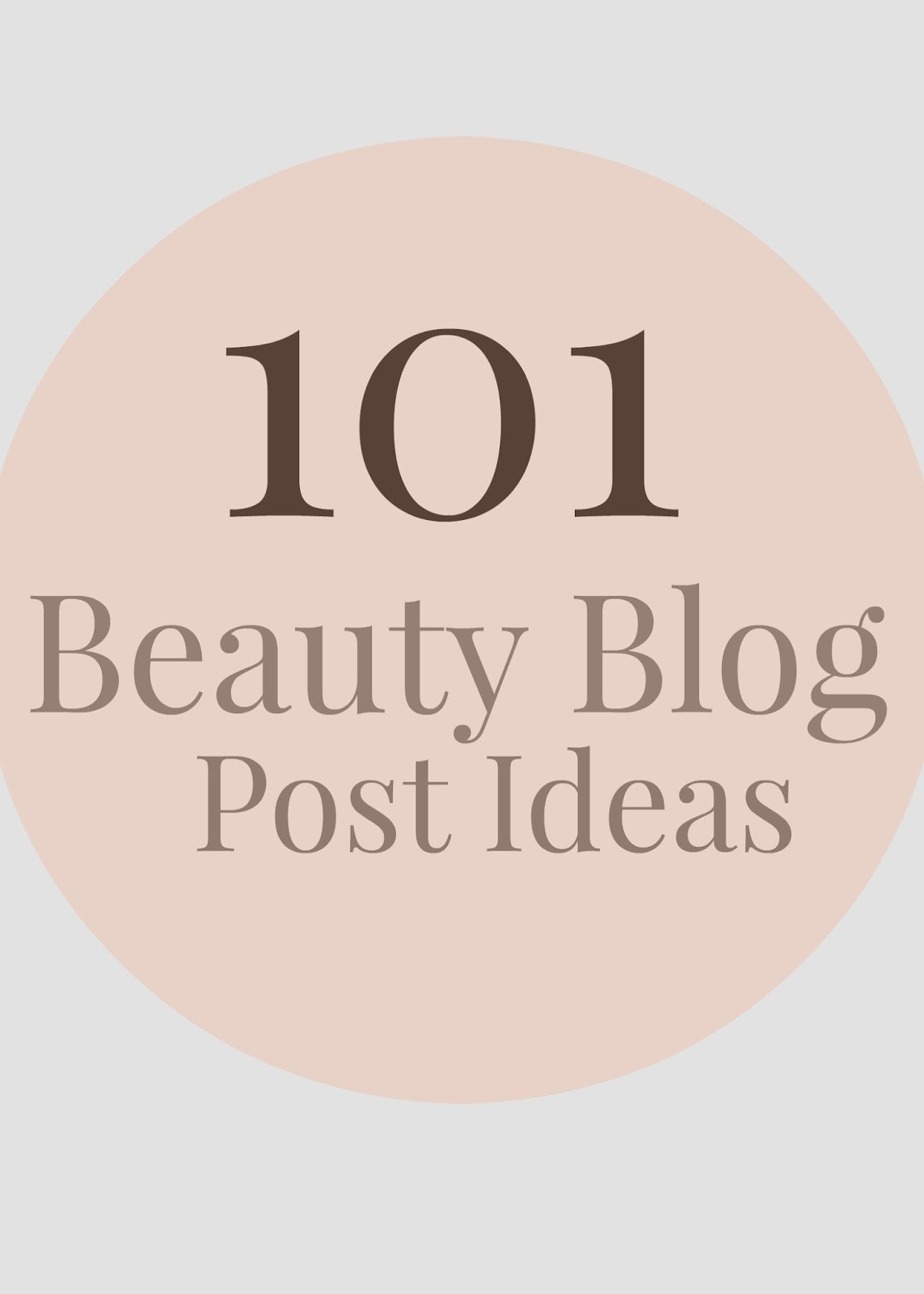 101 beauty blog post ideas tips
