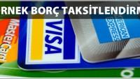 Kredi Kartı Borcumu Taksitlendirme Yapabilir miyim?