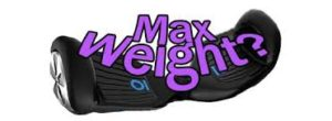 What is a hoverboards max weight