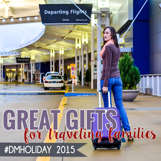GREAT GIFTS FOR TRAVELING FAMILIES 2015 1 Daily Mom Parents Portal