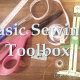 Basic Sewing Toolbox