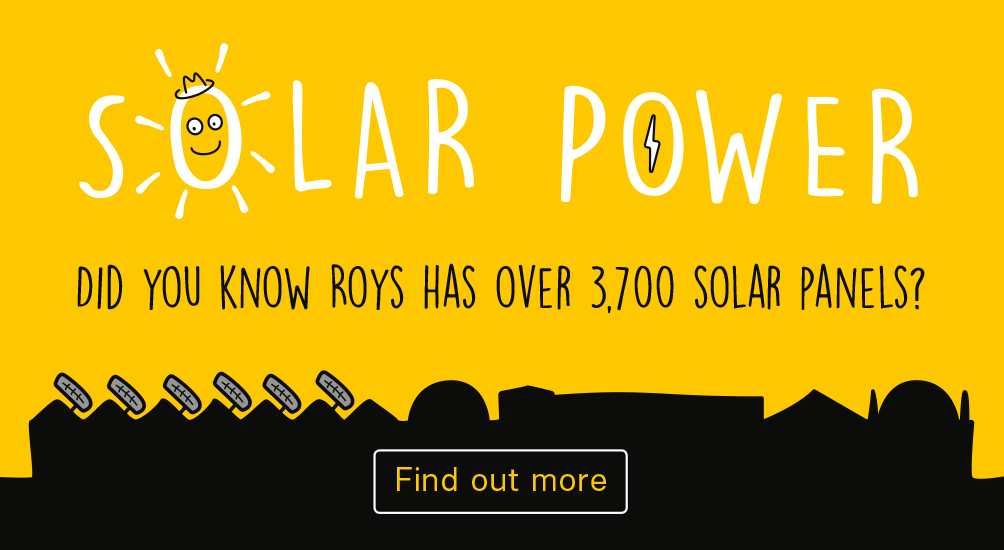 FIND OUT MORE ABOUT HOW ROYS GENERATES SOLAR POWER