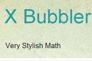 XBubblerVeryStylishMath