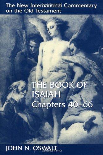 John Oswalt: Isaiah 40-66 (New International Commentary on the Old Testament)