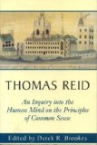 Thomas Reid: An Inquiry into the Human Mind on the Principles of Common Sense