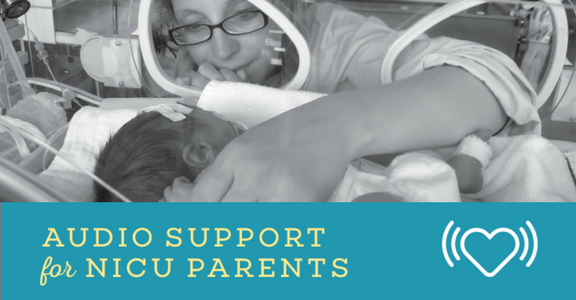 New! NICU Now Audio Support Series launches for NICU families. Click to learn more.