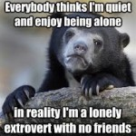 Lonely Extrovert