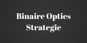 binaire-opties-strategie